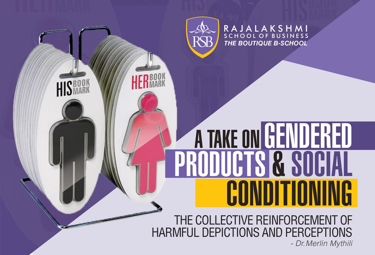 "A take on ""Gendered Products & Social Conditioning"" - Dr. Merlin Mythili"