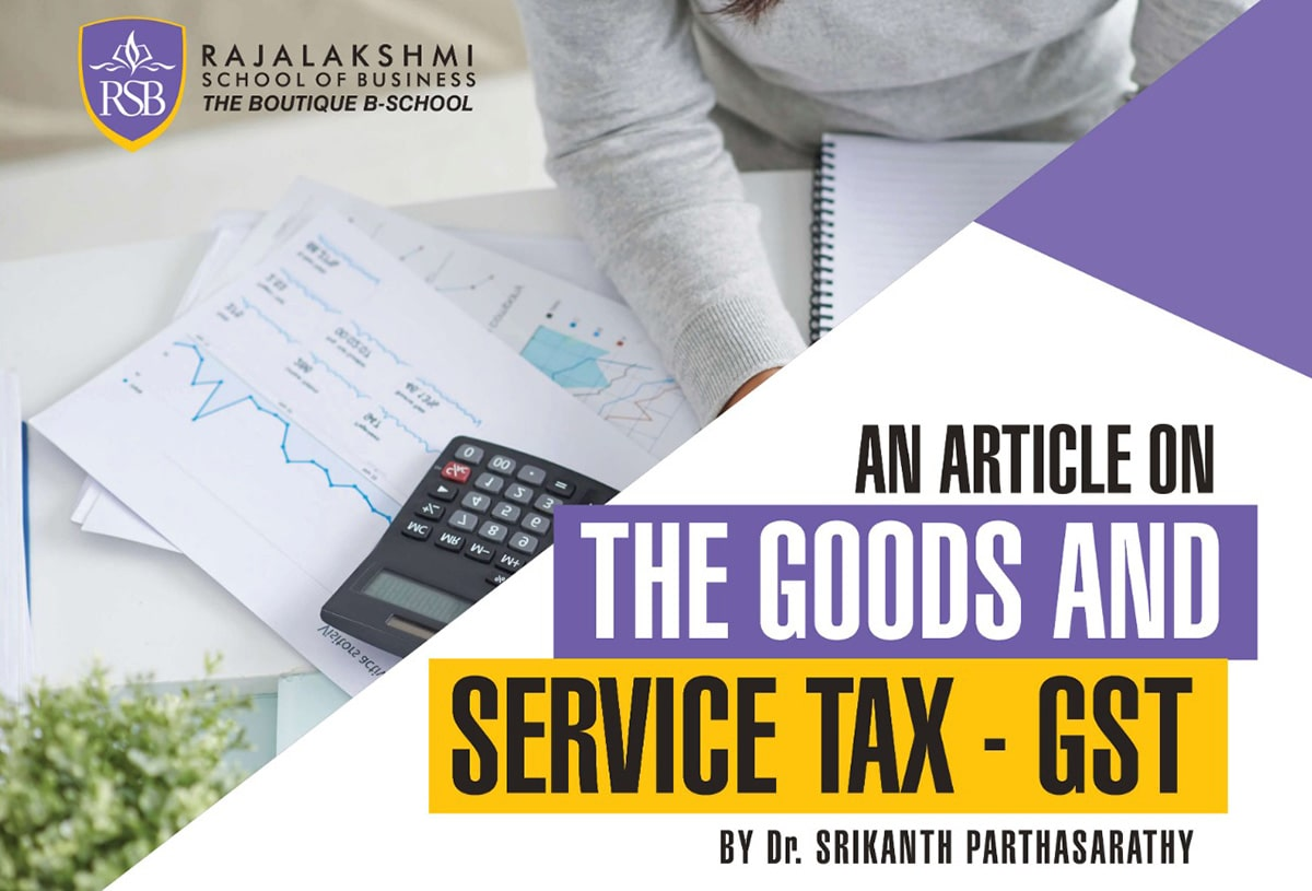 An article on The Goods and Service Tax - GST by Dr. Srikanth Parthasarathy